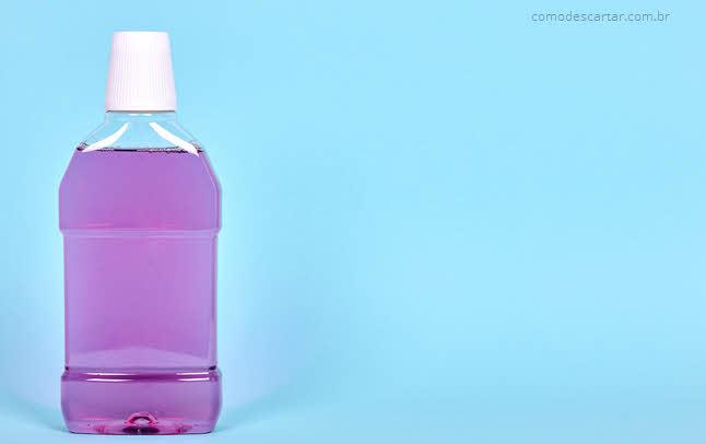 Como descartar garrafa de enxaguante bucal